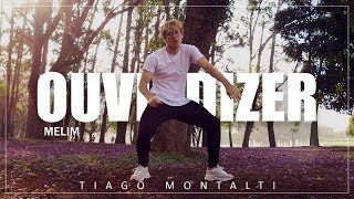 Baixar OUVI DIZER - Melim I Coreógrafo Tiago Montalti