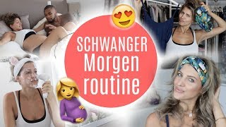 SCHWANGER MORGENROUTINE ♡ Sarah Nowak