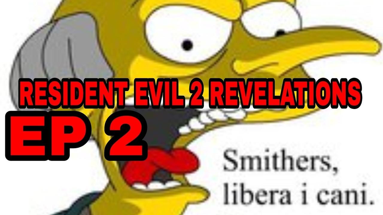 RESIDENT EVIL 2 REVELATIONS EP 2 SMITERS LIBERA I CANI!!! YouTube