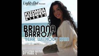 Brianna Barros - A year without rain - Kizomba Remix by MarkG