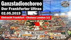 Ganzstadionchoreo der Frankfurter Ultras | Eintracht Frankfurt - Chelsea London 1:1 Komplette Choreo