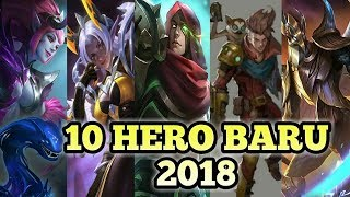 10 HERO BARU MEI 2018 - Mobile Legends Indonesia