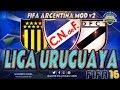 FIFA 16 Campeonato Uruguayo 15/16 - MOD V2 FIFA-ARGENTINA.NET