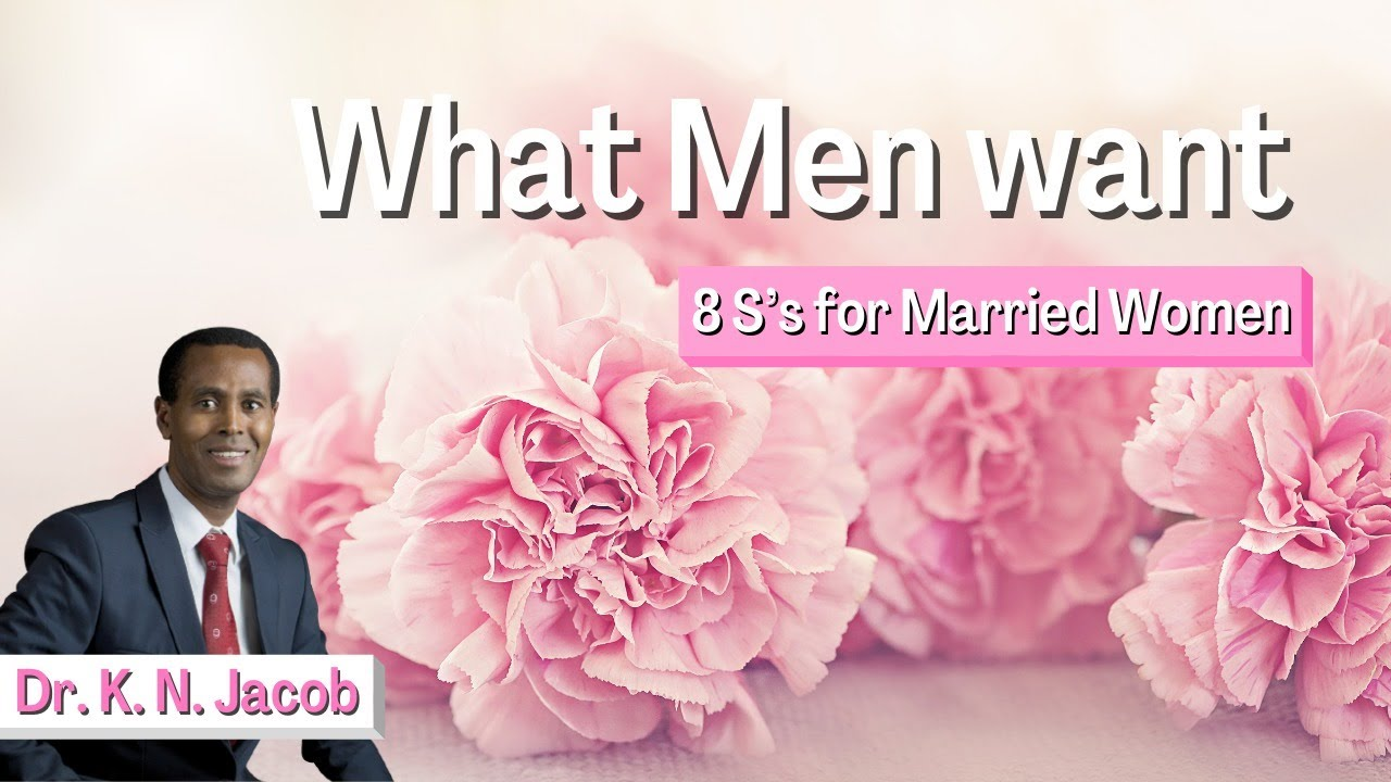 Download What Men want - 8 S's for Married Women - Dr. K. N. Jacob