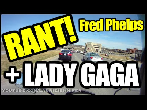 Fred Phelps and Lady Gaga *SOAP BOX*