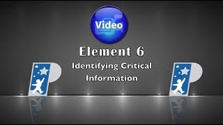 Element 6 Identifying Critical Information