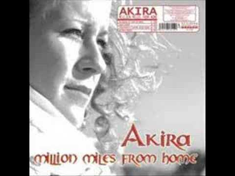 Million Miles Away From Home - Akira