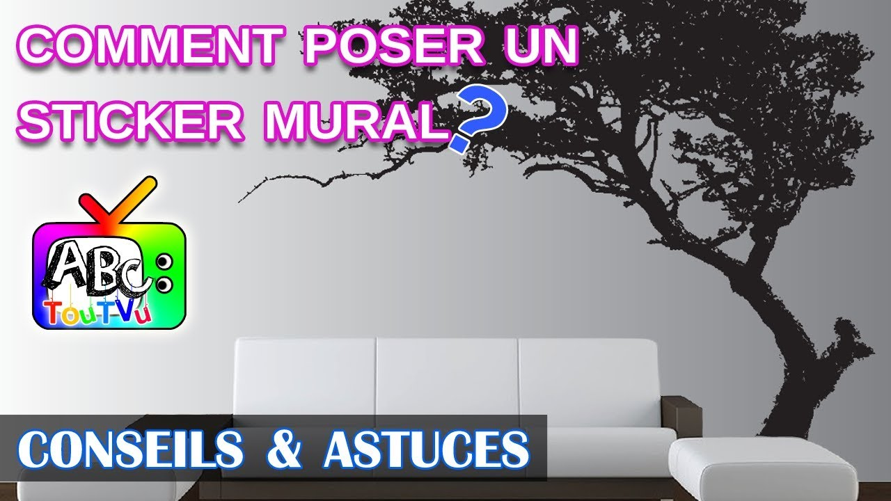 d coration comment poser un sticker mural youtube. Black Bedroom Furniture Sets. Home Design Ideas