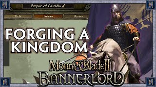 Forming Your Own KINGDOM Guide In Mount & Blade II: Bannerlord