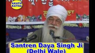 Sant Ren Daya Singh Ji Akath Katha Part 2