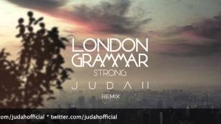 London Grammar - Strong (Judah Remix) [Free Download]