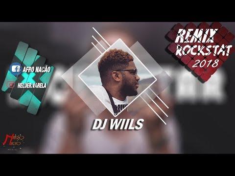 Dj Wiils- Rockstar (Remix) 2018