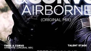TWIIG & CORVO - Airborne (Original Mix)