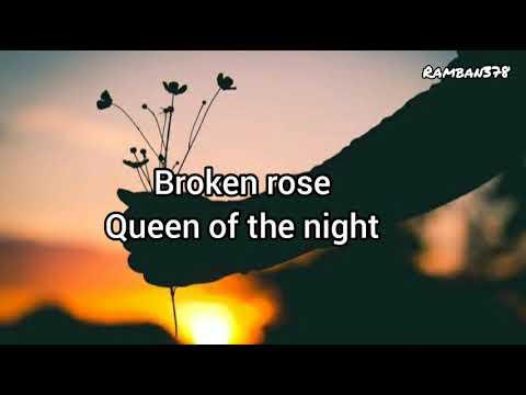 broken-rose_-queen-of-the-night-(lirik-terjemahanya)