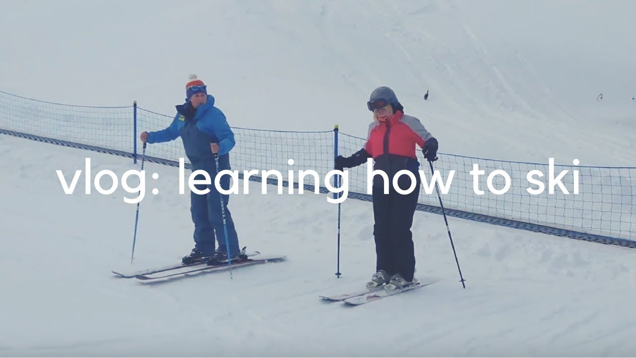 VLOG: Learning How to Ski - First Time Skiing