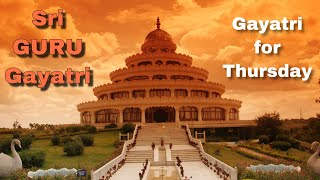 04. Sri Guru Gayatri Mantra Lyrics and 108 chant [Gayatri Mantra for Thursday] - Dr Manikantan