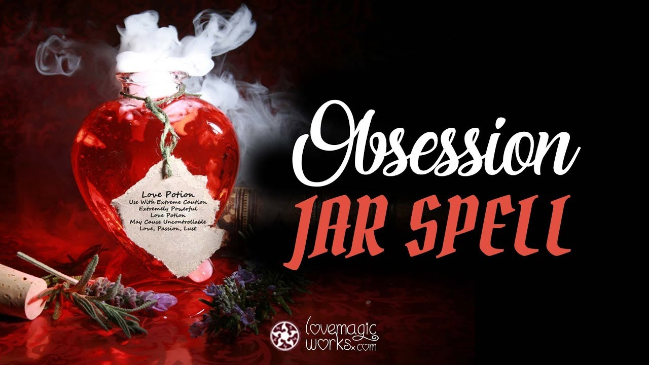 ▷ Obsession Spells: Make Someone Go Crazy In Love (Free
