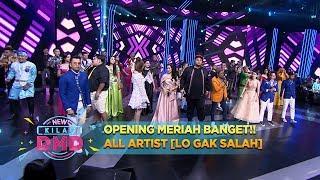Download Video OPENING MERIAH BANGET!! ALL ARTIST [LO GAK SALAH] - New Kilau DMD (11/12) MP3 3GP MP4