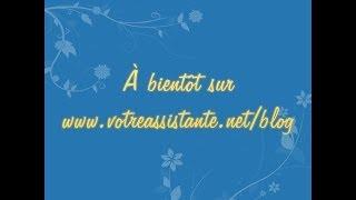 Présentation du blog Votre Assistante : Blog de tutoriels vidéos et textes thumbnail