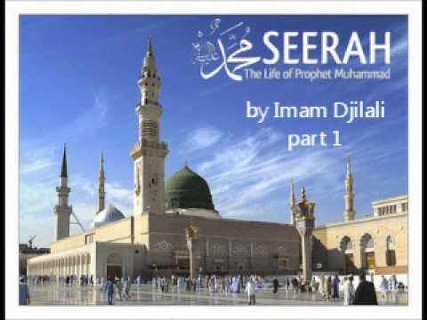 Seerah   Imam Djilali   Part 1