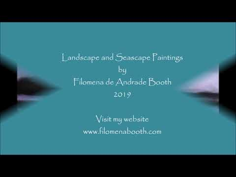 Filomena de Andrade Booth – Landscape and Seascape Paintings 2019