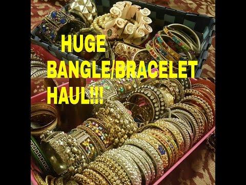 HUGE!! MUMBAI, BANGKOK, USA ,EBAY  BANGLE/BRACELET JEWELRY HAUL !!