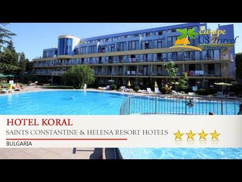Hotel Koral - Saints Constantine & Helena Resort Hotels, Bulgaria