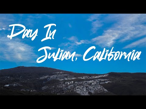 A Day In Julian, California