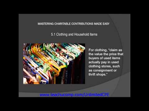 CPE for CPAs and EAs 2013 Charitable Contributions Clothing and Household Items