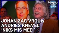 Johan zag vrouw van Andries Knevel: 'Niks mis mee!' | VERONICA INSIDE