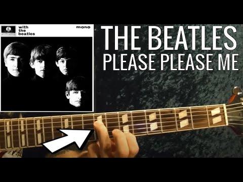 Please Please Me - THE BEATLES - Guitar Lesson