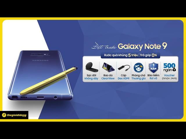 Đặt Trước Samsung Galaxy Note 9 - Nhận Quà 5 Triệu