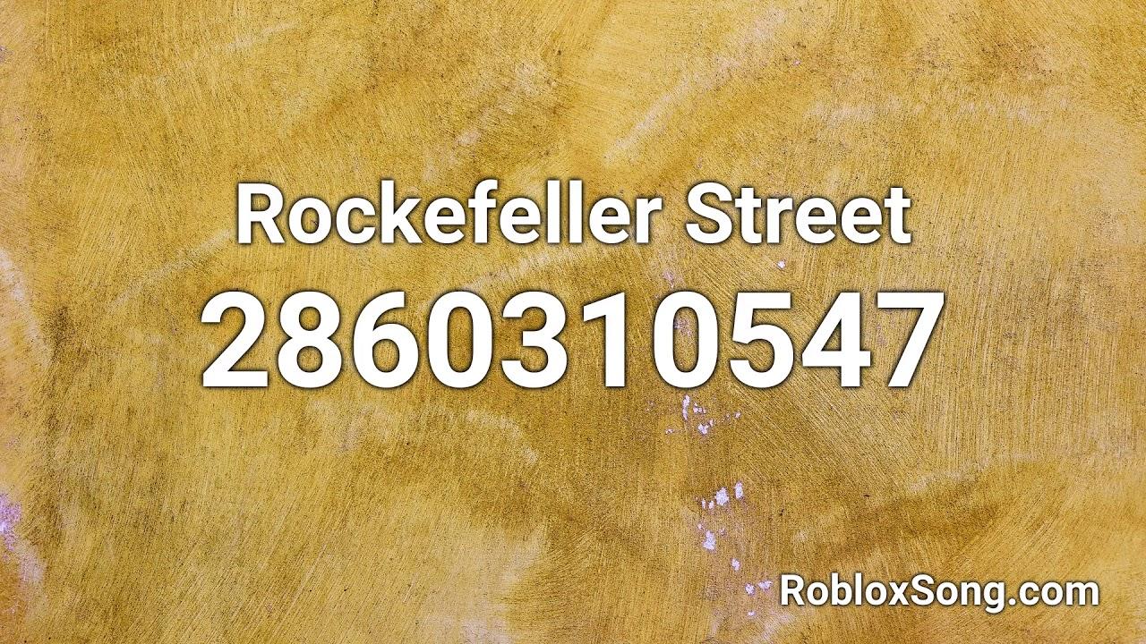 Rockefeller Street Roblox Id Music Code Youtube