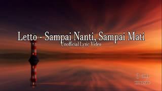 Download Letto - Sampai Nanti, Sampai Mati (Unofficial Lyric Video)