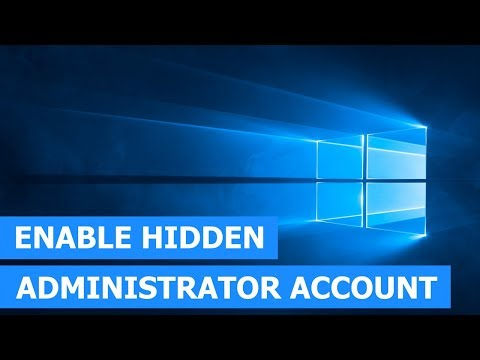 How to enable the hidden administrator account in Windows 10 (step-by-step)