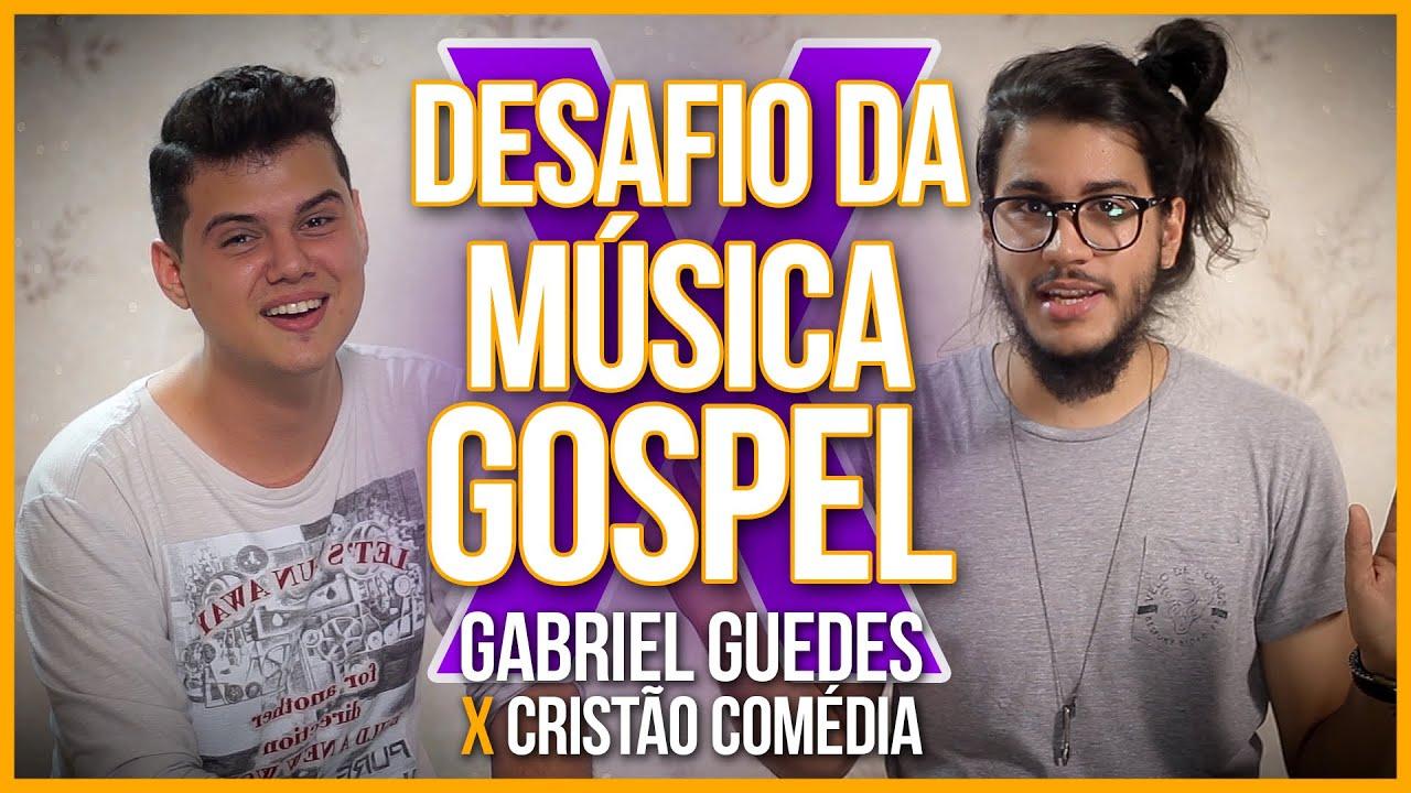 DESAFIO DA MÚSICA GOSPEL // Gabriel Guedes X Cristão Comédia
