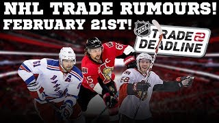 NHL Trade Rumours February 21st 2018! Karlsson? Nash? Hoffman?