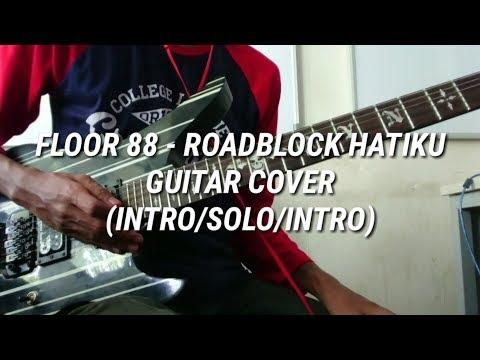 Floor 88 - Roadblock Hatiku (Guitar Cover)