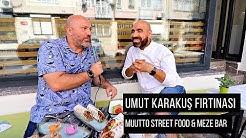 KADIKÖY'DE UMUT KARAKUŞ FIRTINASI: Muutto Street Food & Meze Bar