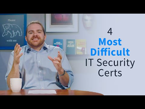 4 Most Difficult IT Security Certifications