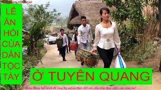 Lễ ăn hỏi của dân tộc Tày | Tuyên Quang miền gái đẹp