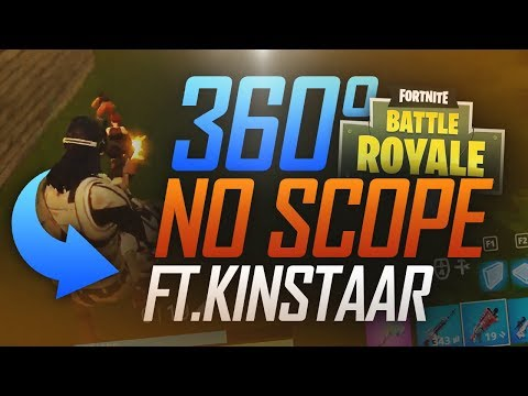 360° NO SCOPE ! ft KINSTAAR EN DUO VS SQUAD