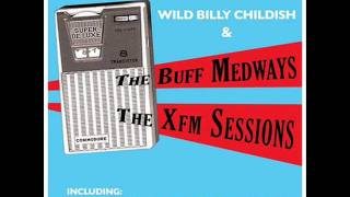 Wild Billy Childish & The Buff Medways - Fire