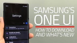 Samsung's One UI First Look | How to Download, What's New, and More