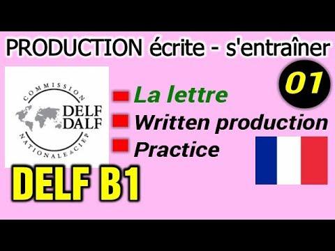 Delf B1 Production écrite S Entraîner La Lettre Les Conseils Exemple
