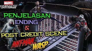 SPOILER !! Penjelasan Ending dan Post Credit Scene Ant-Man and The Wasp | Marvel Indonesia