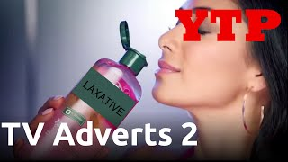 YTP - The Adverts Strike Back!