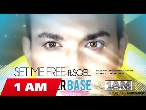 AlexUnder Base - Set Me Free ft. Soel
