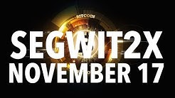 Bitcoin Segwit2x Hard Fork Attempt Today November 17th | Coinbase Will Disable BTC Transaction