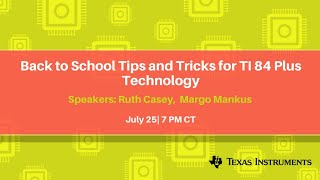 Webinar: Back to School Tips and Tricks for TI 84 Plus Technology